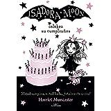 Isadora Moon celebra su cumpleaños (Isadora Moon 3): Celebra su cumpleanos