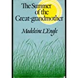 The Summer of the Great-Grandmother