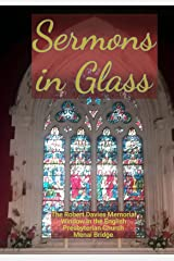 Sermons in Glass Kindle Edition