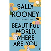 Beautiful World, Where Are You: Sally Rooney