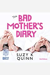 The Bad Mother's Diary: The Bad Mother Series, Book 1 Audible Audiobook