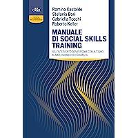 Manuale di social skills training nell'intervento con persone con autismo in adolescenza ed età adulta