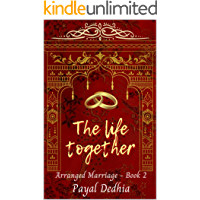 The Life Together (Arranged Marriage Book 2)