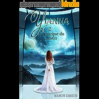 Yianna 2 - La marque du destin