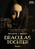 DRACULAS TOCHTER: Ein satirischer Horror-Roman