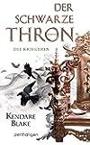 Der Schwarze Thron 3 - Die Kriegerin: Roman