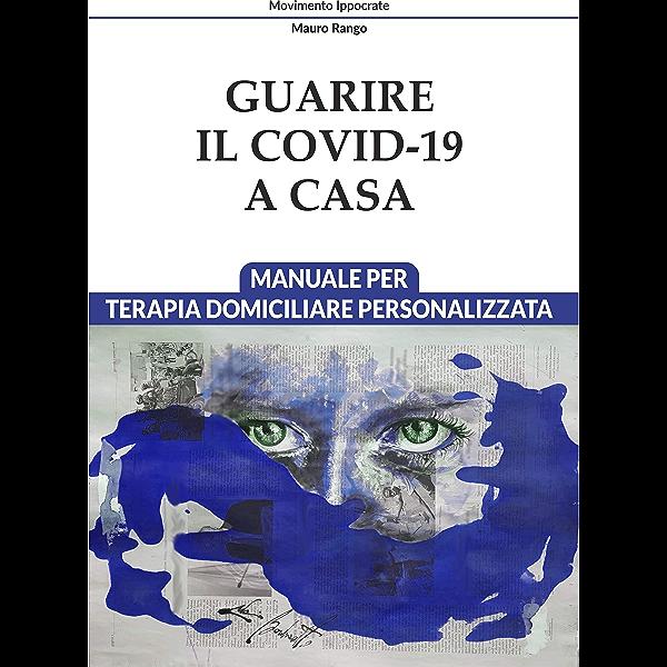 Libro - guarire il covid-19 a casa - formato kindle B08Y5HTNGG