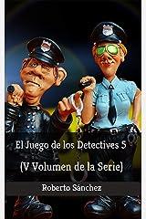 El Juego de los Detectives 5 Versión Kindle
