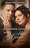 A Forbidden Liaison With Miss Grant (Mills & Boon Historical)