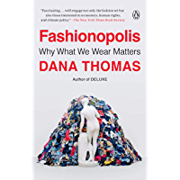 Fashionopolis: Why What We Wear Matters (English Edition)