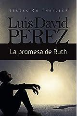 LA PROMESA DE RUTH Versión Kindle