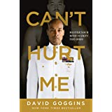 David Goggins: Cant Hurt Me:New York Times Best Seller Book