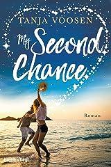 My Second Chance: Roman Kindle Ausgabe