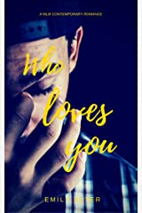 Who Loves You Kindle Edition