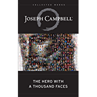 The Hero with a Thousand Faces (The Collected Works of Joseph Campbell) (English Edition)