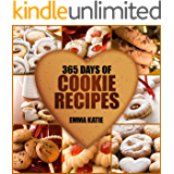 365 Days of Cookie Recipes: A Cookie Cookbook with Over 365 Recipes such as Top Delicious Thanksgiving, Christmas, Easy…