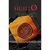 Il sigillo (Le indagini del vicario di giustizia Jacopo Lamberti Vol. 3)