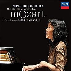 Mozart: Piano Concertos No.17, K.453 & No.25, K.503