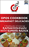 Breakfast Delicacies: OPOS Cookbook