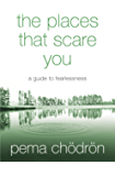 The Places That Scare You: A Guide to Fearlessness (English Edition)