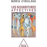 Les Nourritures affectives (PSYCHOLOGIE)