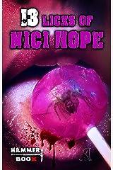 13 Licks of Nici Hope Kindle Ausgabe