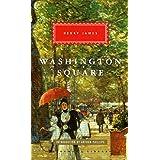 Washington Square (Everymans Library Classics)
