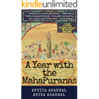 A Year With The Maha Puranas: One year. Two Sisters. 19 Mahapuranas. 38 reviews. 100+ stories. One book.