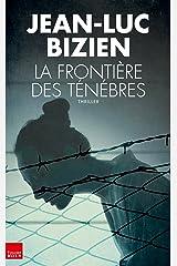 La frontière des ténèbres (TOUC.FICTIONS) Format Kindle