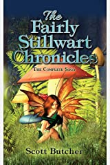 The Fairly Stillwart Chronicles: The Complete Saga Paperback