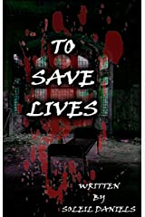 To Save Lives: A Halfborn Series Short Story Kindle Edition