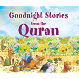 Goodnight Stories from the Quran: Islamic Children's Books on the Quran, the Hadith and the Prophet Muhammad