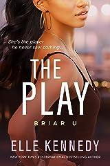 The Play (Briar U Book 3) (English Edition) Kindle Ausgabe