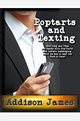 Pop-Tarts and Texting Kindle Edition