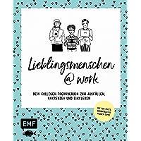 Lieblingsmenschen at Work: Dein Kollegen-Freundebuch - Das Album zum Ausfüllen, Ankreuzen und Einkleben – Mit Fun-Facts, Bürospielen & Pausen-Tipps