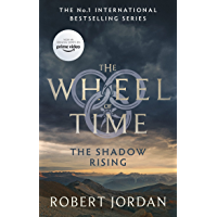 The Shadow Rising: Book 4 of the Wheel of Time (soon to be a major TV series) (English Edition)