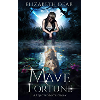 Mave Fortune: A Rejected Mates Story (Blackstone Academy Book 1) (English Edition)