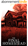 The Final Homestead: EMP Survival in a Powerless World (English Edition)