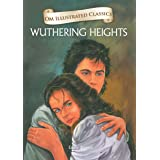 Wuthering Heights : Illustrated abridged Classics (Om Illustrated Classics)