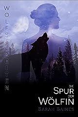 Die Spur der Wölfin (Wolfsgezeiten 1) Kindle Ausgabe