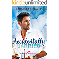 Accidentally Married: An enemies to lovers romance; Reluctant Romances Book 1