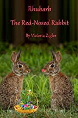 Rhubarb The Red-Nosed Rabbit Kindle Edition