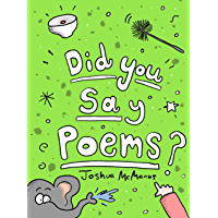 Children's books: Did You Say Poems? Joshua McManus: Children's poems, humorous children's poetry that's great for early…