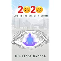 2020 - Life in the Eye of a Storm