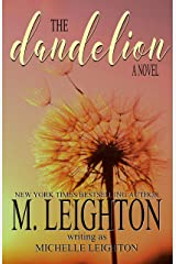 The Dandelion: A Second Chance, Ugly Cry Love Story Kindle Edition