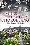 Todesklang und Chorgesang: Ein Cornwall-Krimi (Bee Merryweather ermittelt 1)