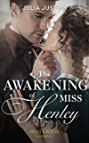 The Awakening Of Miss Henley (Mills & Boon Historical) (The Cinderella Spinsters, Book 1)