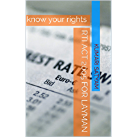 RTI Act 2005 for layman: know your rights