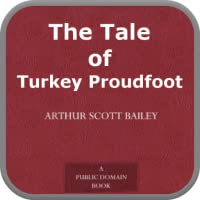 The Tale of Turkey Proudfoot