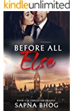 Before All Else: A Duke with amnesia romance (Forgotten Trilogy Book 3)
